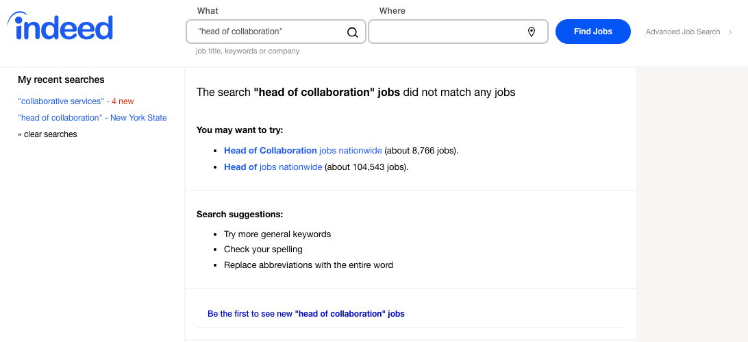 """Collaboration Hub: When searching the job title """"Head of Collaboration"""" on Indeed, no results are displayed."""