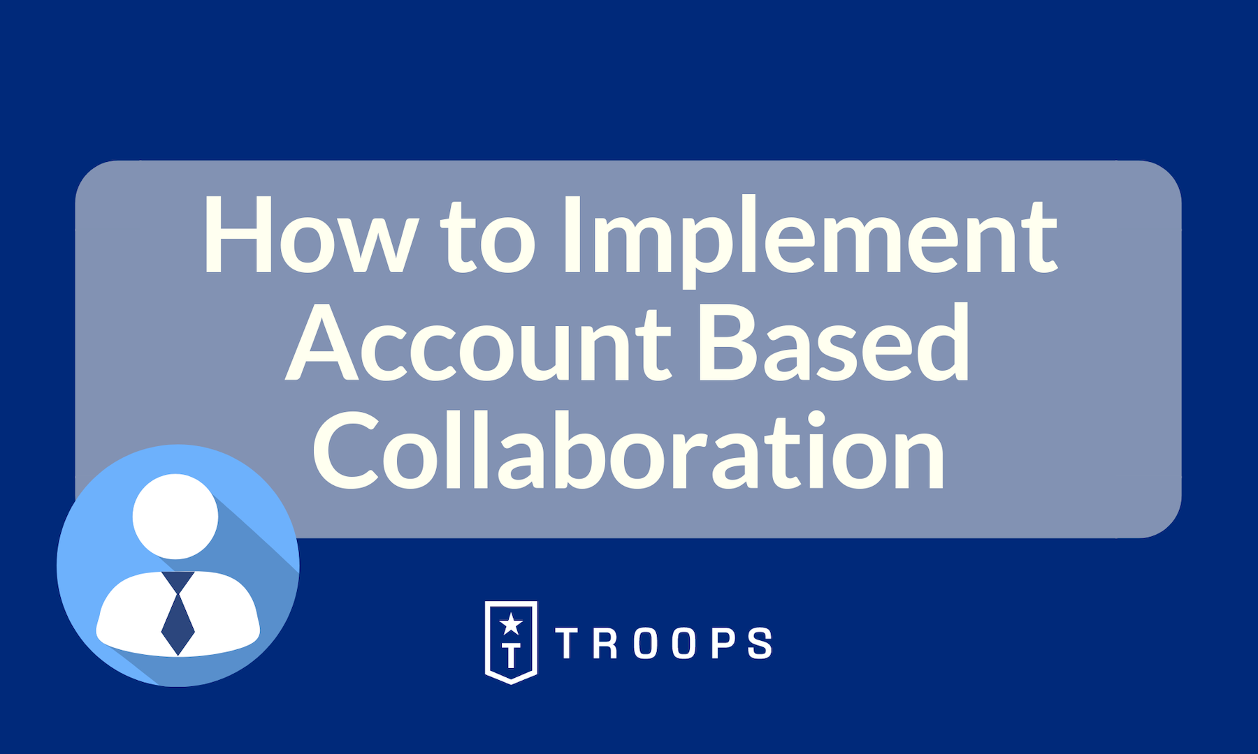 How to Implement Account Based Collaboration