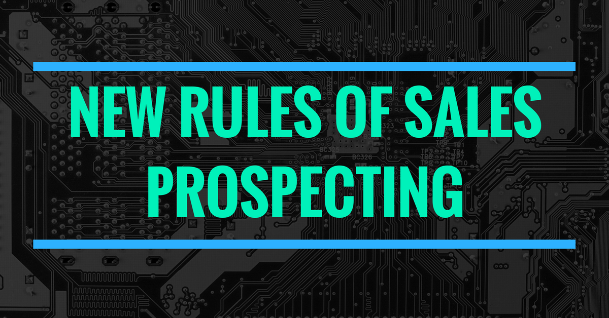 The New Rules of Sales Prospecting